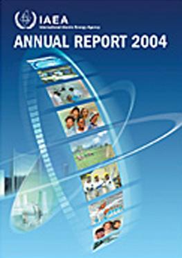 Iaea Annual Report For 2004 Iaea