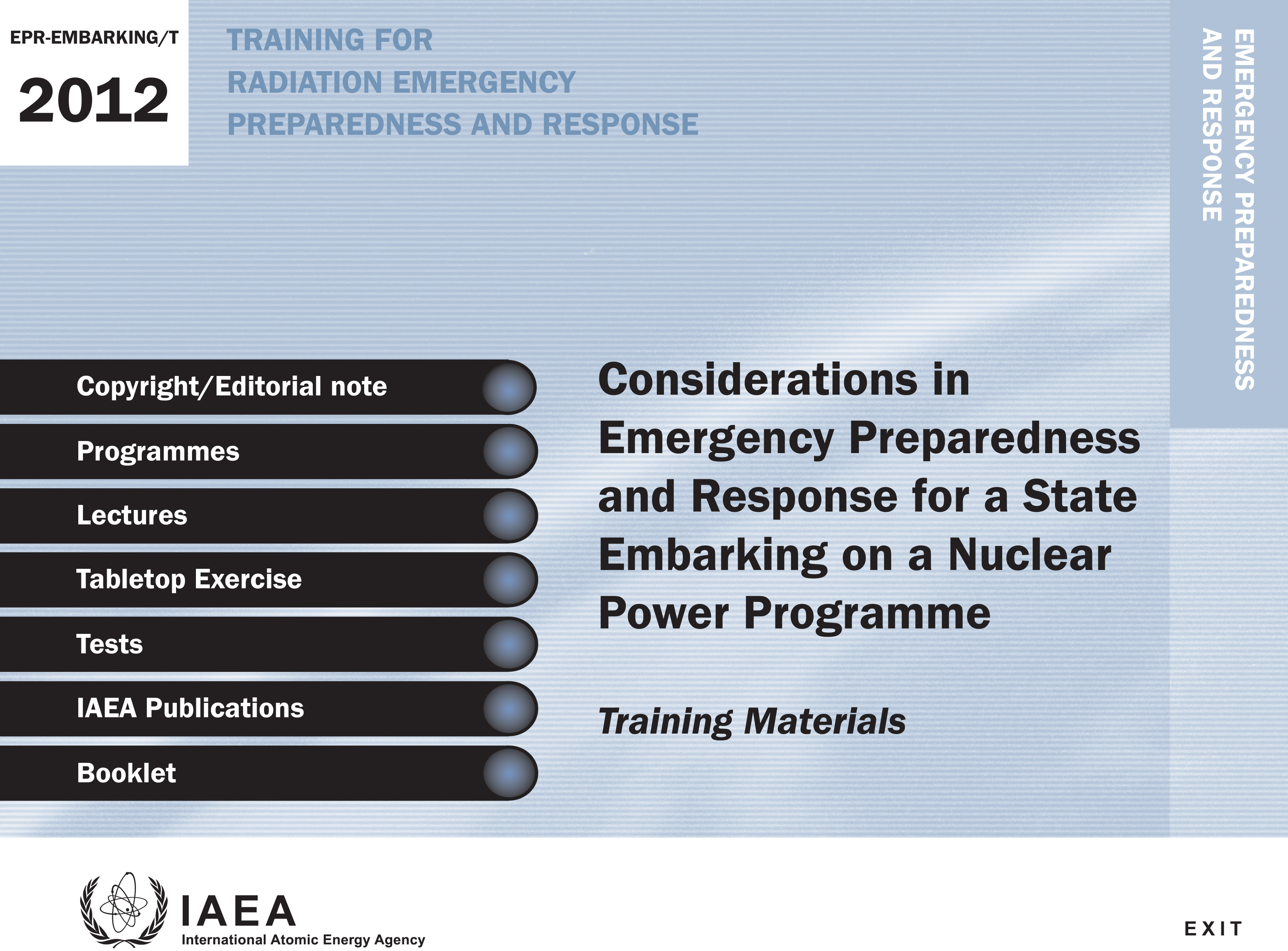 Considerations in Emergency Preparedness and Response for a