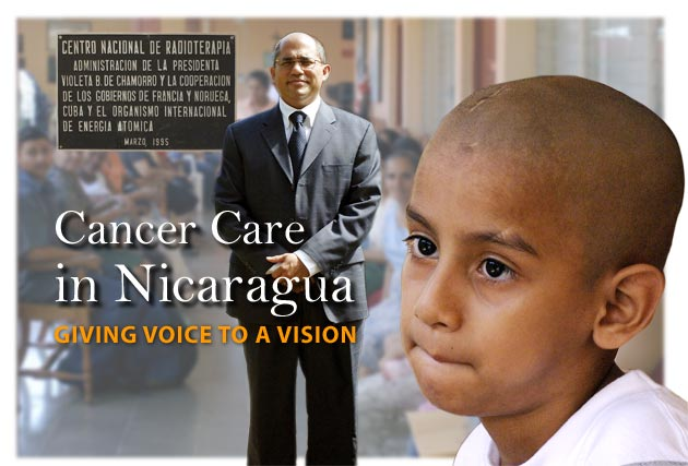 With the right mix of vision and dedication, the Radiotherapy Center in Nicaragua brings cancer care within the reach of thousands. The country is one of some 100 developing countries where the IAEA is helping national authorities to set up or improve cancer care facilities.