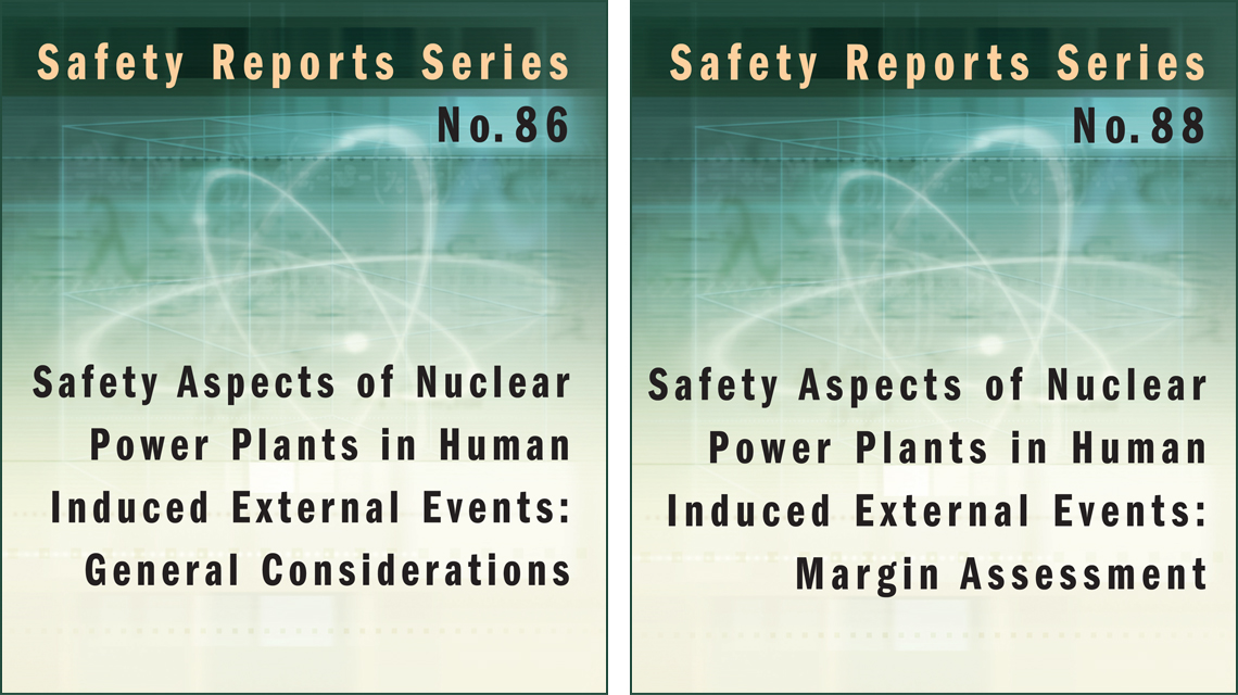 Minimize Human Induced External Events at Nuclear Facilities: New IAEA Safety Reports Available