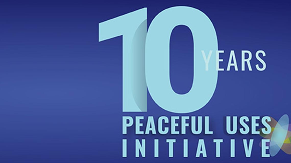 10 Years Peaceful Uses Initiative