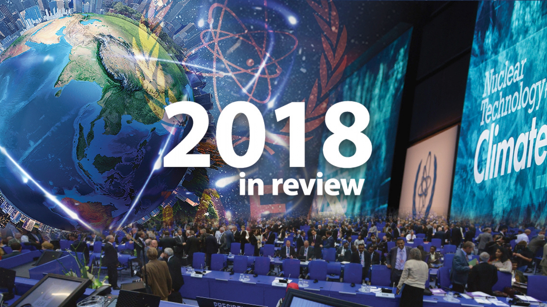 IAEA Highlights And Achievements In 2018