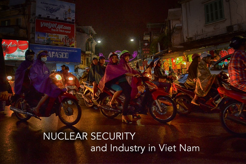Nuclear safety and security   IAEA International Atomic Energy Agency Travel with us to Viet Nam     IAEA International Conference on Nuclear Security  Commitments and Actions