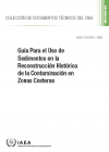 Guía Para el Uso de Sedimentos en la Reconstrucción Histórica  de la Contaminación en Zonas Costeras