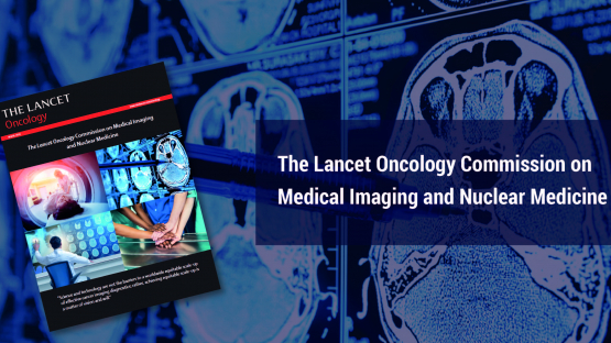 Investment in Medical Imaging Scans Could Avert Millions of Cancer Deaths Globally, Report Co-Sponsored by the IAEA Shows